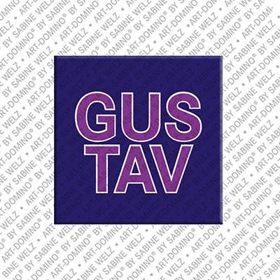 ART-DOMINO® by SABINE WELZ Gustav - Magnet mit dem Vornamen Gustav