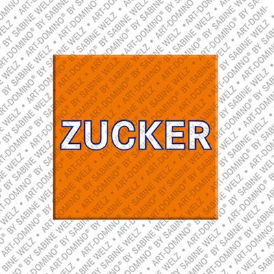 ART-DOMINO® by SABINE WELZ Zucker – Magnet mit Zucker