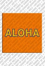 ART-DOMINO® by SABINE WELZ Aloha - Schriftzug