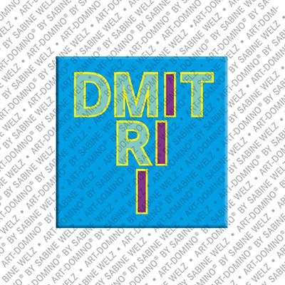 ART-DOMINO® by SABINE WELZ Dmitrii - Magnet mit dem Vornamen Dmitrii