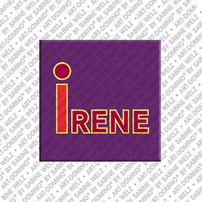 ART-DOMINO® BY SABINE WELZ Irene - Magnet mit dem Vornamen Irene
