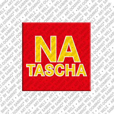 ART-DOMINO® BY SABINE WELZ Natascha - Magnet mit dem Vornamen Natascha