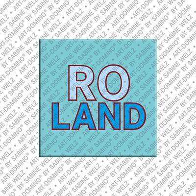 ART-DOMINO® BY SABINE WELZ Roland - Magnet mit dem Vornamen Roland
