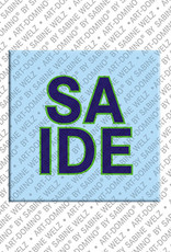 ART-DOMINO® BY SABINE WELZ Saide - Magnet mit dem Vornamen Saide