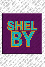 ART-DOMINO® by SABINE WELZ Shelby - Magnet mit dem Vornamen Shelby