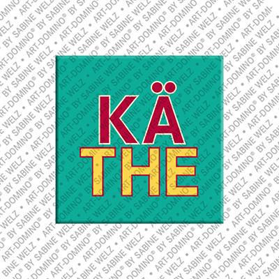 ART-DOMINO® BY SABINE WELZ Käthe - Magnet mit dem Vornamen Käthe