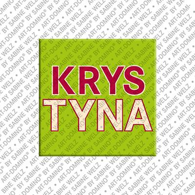 ART-DOMINO® BY SABINE WELZ Krystyna - Magnet mit dem Vornamen Krystyna