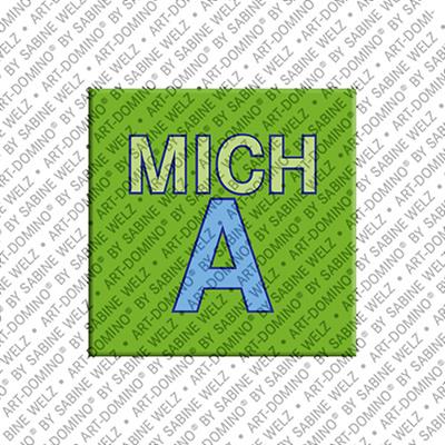 ART-DOMINO® BY SABINE WELZ Micha - Magnet mit dem Vornamen Micha