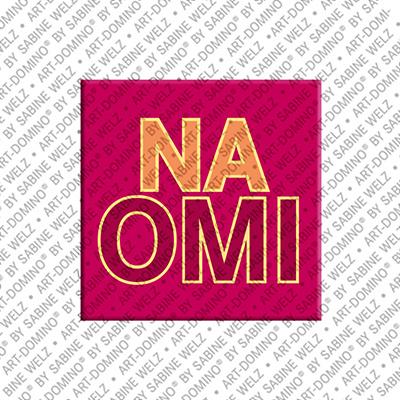 ART-DOMINO® by SABINE WELZ Naomi - Magnet mit dem Vornamen Naomi