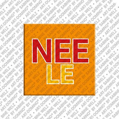 ART-DOMINO® by SABINE WELZ Neele - Magnet mit dem Vornamen Neele