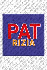 ART-DOMINO® by SABINE WELZ Patrizia - Magnet with the name Patrizia