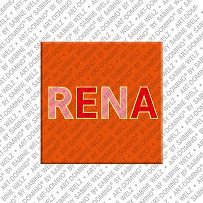 ART-DOMINO® BY SABINE WELZ Rena - Magnet mit dem Vornamen Rena