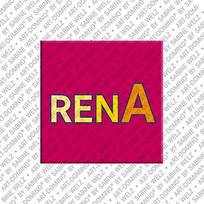 ART-DOMINO® by SABINE WELZ Rena - Magnet mit dem Vornamen Rena - 2