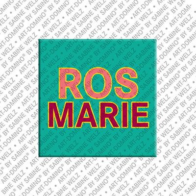 ART-DOMINO® BY SABINE WELZ Rosmarie - Magnet with the name Rosmarie