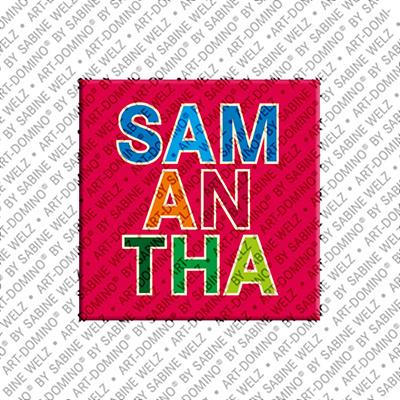 ART-DOMINO® by SABINE WELZ Samantha - Magnet mit dem Vornamen Samantha