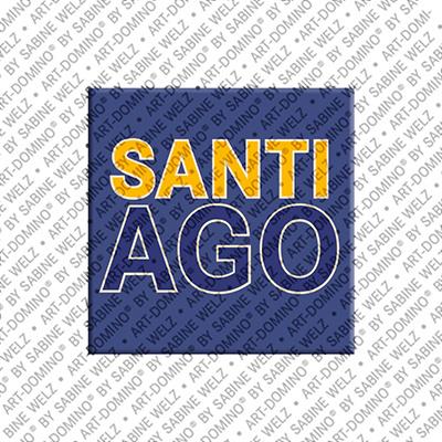 ART-DOMINO® by SABINE WELZ Santiago - Magnet mit dem Vornamen Santiago