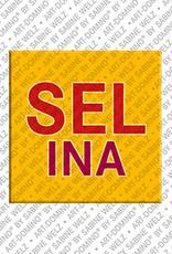 ART-DOMINO® BY SABINE WELZ Selina - Magnet mit dem Vornamen Selina