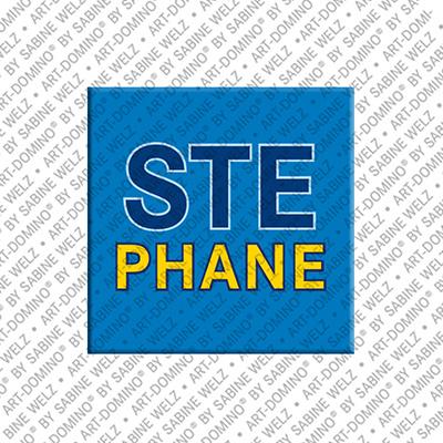 ART-DOMINO® by SABINE WELZ Stephane - Magnet mit dem Vornamen Stephane