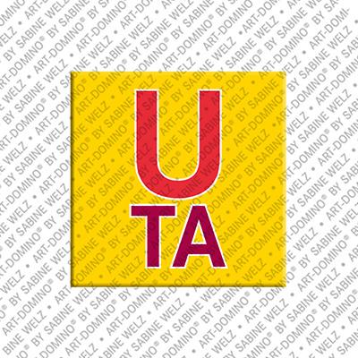 ART-DOMINO® by SABINE WELZ Uta - Magnet mit dem Vornamen Uta