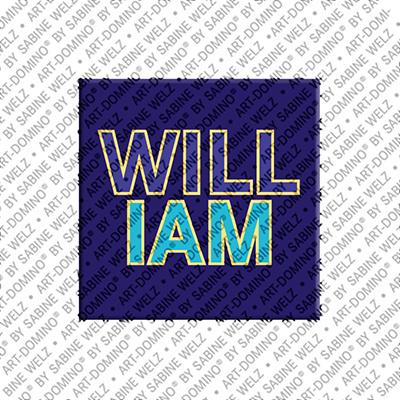 ART-DOMINO® by SABINE WELZ William - Magnet mit dem Vornamen William