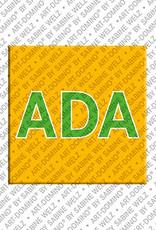 ART-DOMINO® BY SABINE WELZ Ada - Magnet mit dem Vornamen Ada