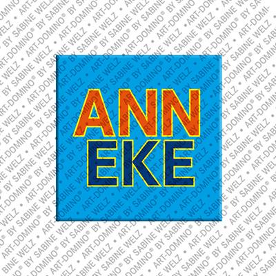 ART-DOMINO® BY SABINE WELZ Anneke - Magnet mit dem Vornamen Anneke