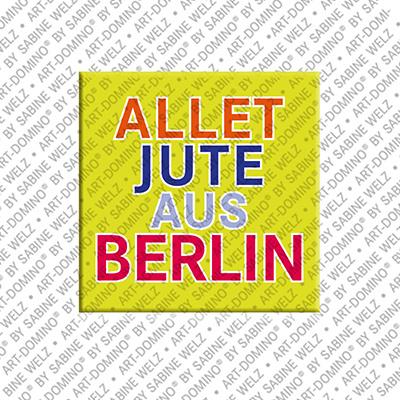 ART-DOMINO® BY SABINE WELZ Allet Jute aus Berlin – Magnet mit Spass-Text