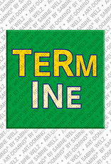 ART-DOMINO® by SABINE WELZ Termine - Magnet mit Text