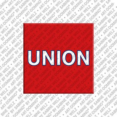 ART-DOMINO® by SABINE WELZ Union - Magnet mit Text