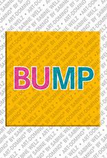ART-DOMINO® by SABINE WELZ Bump - Magnet mit Text