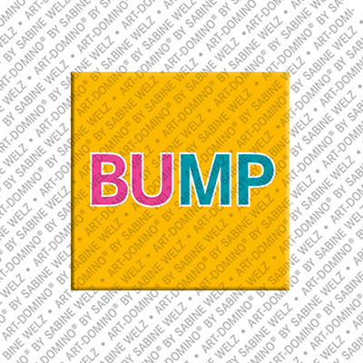 ART-DOMINO® by SABINE WELZ Bump - magnet with text