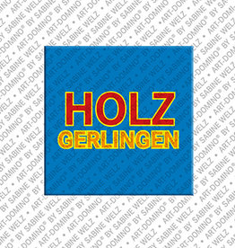 ART-DOMINO® BY SABINE WELZ Magnet - Holzgerlingen - 00