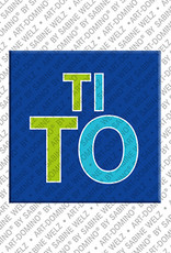 ART-DOMINO® BY SABINE WELZ TITO - Magnet with the name TITO