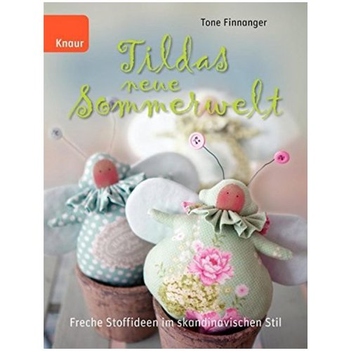 Tilda Book: Tildas New Summer Limited available from us