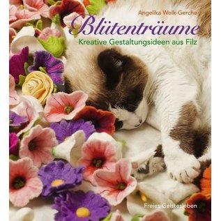 Bücher, Zeitschriften und CD / Magazines Buch:  Blütenträume Kreative Gestaltungsideen aus Filz -