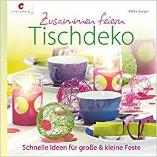 Bücher, Zeitschriften und CD / Magazines Buch: Zusammen feiern. Tischdeko Hardcover, in deutsche Sprache