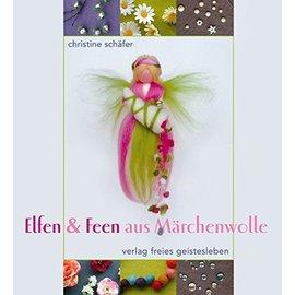 Bücher, Zeitschriften und CD / Magazines Buch: Elfen & Feen aus Märchenwolle - LETZTES Exemplar!