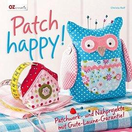 Bücher, Zeitschriften und CD / Magazines Libro: Patch felice! Patchwork e progetti di cucito con una garanzia di buon umore