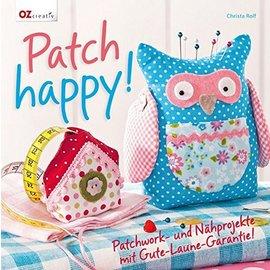 Bücher, Zeitschriften und CD / Magazines Libro: ¡Parche feliz! Proyectos de patchwork y costura con garantía de buen humor.