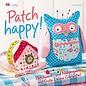Bücher, Zeitschriften und CD / Magazines Boek: Patch blij! Patchwork en naaiprojecten met een goede stemmingswaarborg
