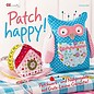 Bücher, Zeitschriften und CD / Magazines Book: Patch happy! Patchwork and sewing projects with a good mood guarantee