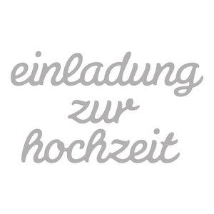 Spellbinders und Rayher Stanzschablonen Set: Text Einladung zur Hochzeit