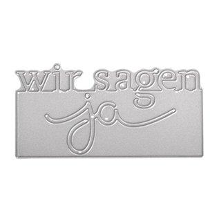 Spellbinders und Rayher Stempelen template kit: Tekst We zeggen ja