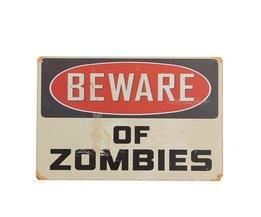 "Warning Sign ""Beware of Zombies"""