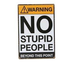"""Signes Mur """"Aucun Peuple Le Stupide"""""""