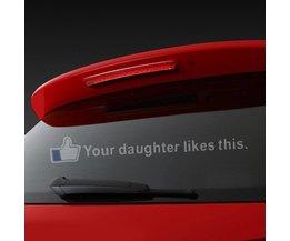 Autocollant De Voiture Votre Fille Aime Cette