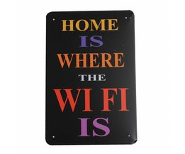 Home Is Where The Wifi Is Wandplaat Metal 30X20Cm