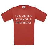 Go Jesus, it's your Birthday
