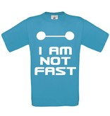 I'm not Fast