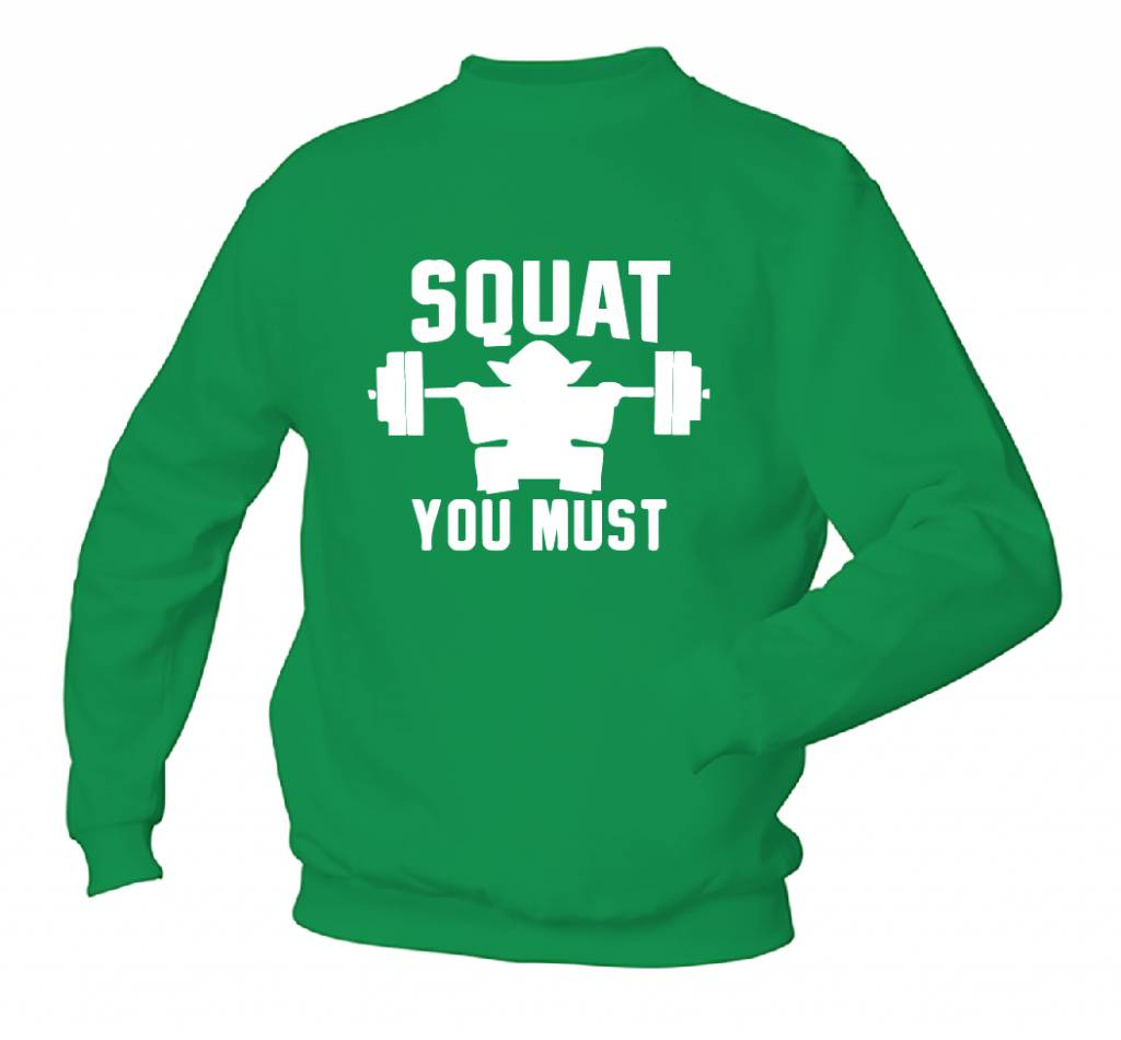 Squat you Must